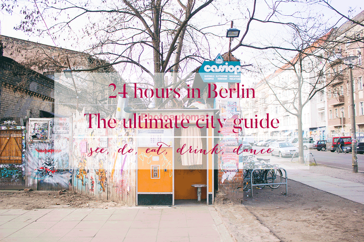 blackbirdsblossom-24hours-in-berlin-ultimate-cityguide